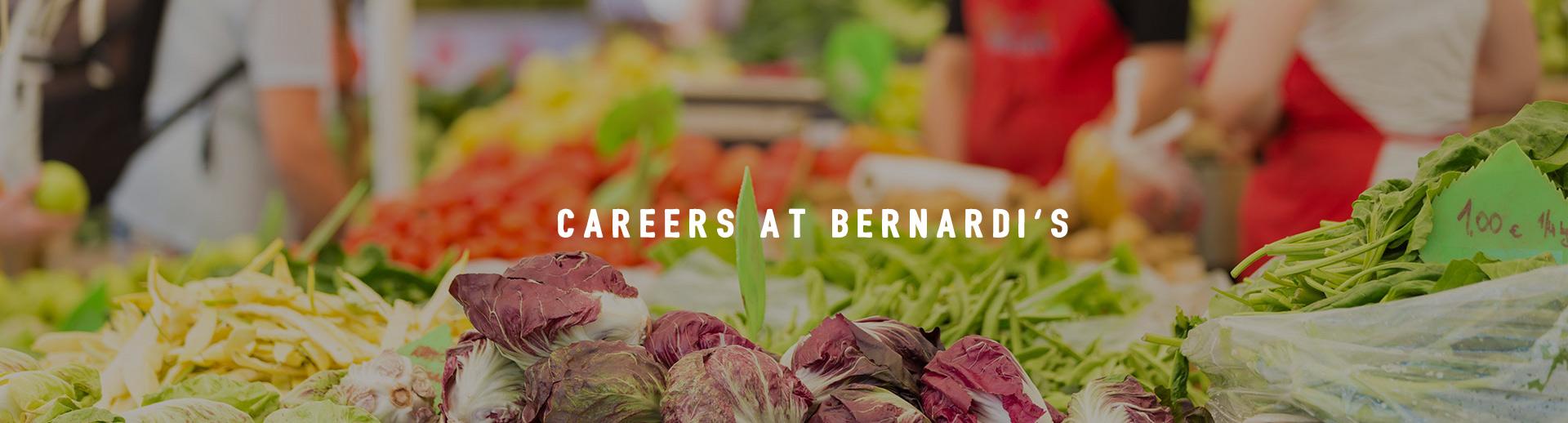 Careers at Bernardi's